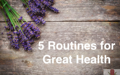 5 Routines for Great Health