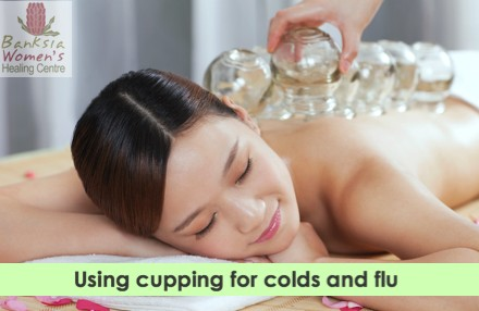cupping for colds and flu
