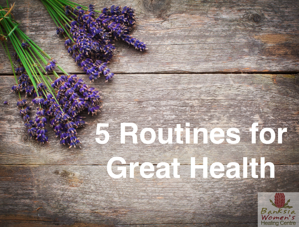 routines for great health
